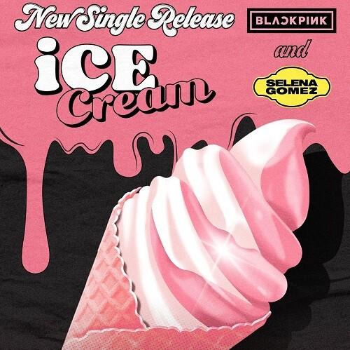 Ice Cream BLACKPINK and Selena Gomez lyrics english