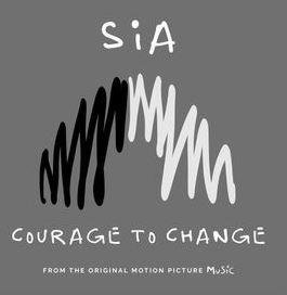 Courage to Change Sia lyrics English