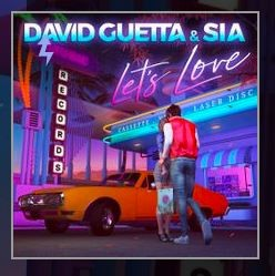 Let's Love David Guetta & Sia lyrics english