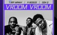 Vroom Vroom A Boogie wit da Hoodie Don Q & Trap Manny lyrics english