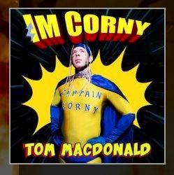 tom macdonald im corny lyrics english