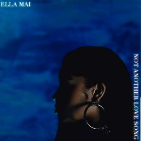 Ella Mai Not Another Love Song Lyrics English