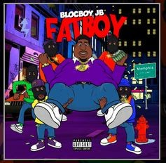 Fatboy Intro BlocBoy JB Lyrics English