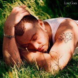 Sam Smith Love Goes Song Lyrics English