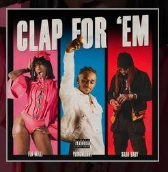 Clap For 'Em YungManny lyrics English