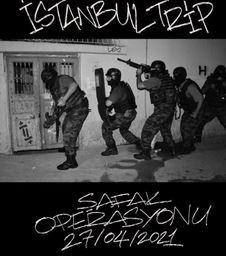 Istanbul trip safak operasyonu lyrics english