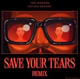 Save your tears remix ariana grande & the weeknd lyrics