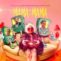 Photo of la mamá de la mamá el alfa cj & chael lyrics english