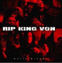 Photo of rip king von white widow pl lyrics english